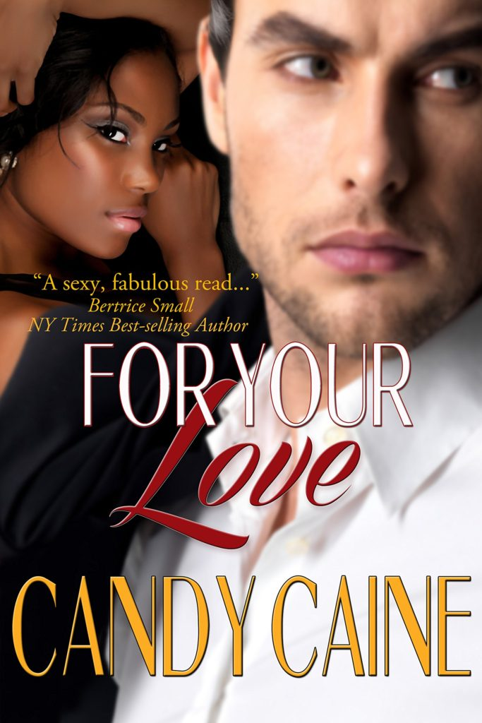 Cover Art for FOR YOUR LOVE by Candy Caine