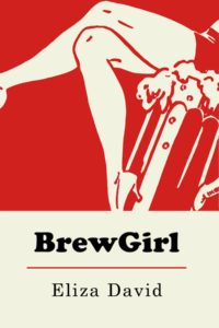 Cover Art for BrewGirl by Eliza David