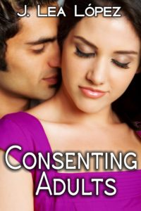 Cover Art for Consenting Adults by J. Lea López