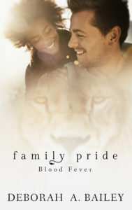 Cover Art for Family Pride: Blood Fever by Deborah Bailey
