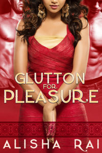 Cover Art for GLUTTON FOR PLEASURE by Alisha Rai