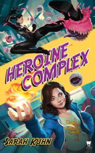 Cover Art for Heroine Complex by Sarah Kuhn