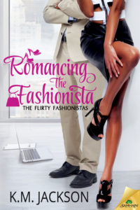 Cover Art for Romancing The Fashionista by K.M. Jackson