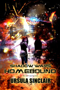 Cover Art for Shadow Wars Homebound by Ursula Sinclair