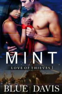 Cover Art for Love of Thieves 1: Mint by Blue Davis