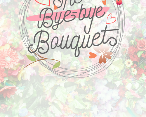 TheByeByeBouquet-Cover-small.png