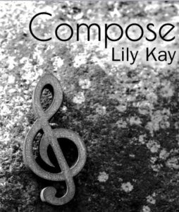 Cover Art for Compose by Lily Kay