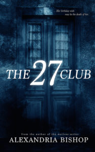Cover Art for The 27 Club by Alexandria Bishop