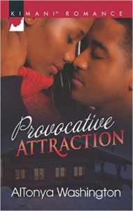 Cover Art for PROVOCATIVE ATTRACTION by AlTonya Washington