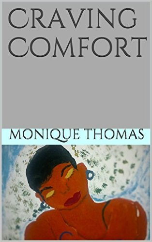 Cover Art for CRAVING COMFORT by Monique Thomas