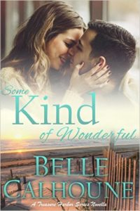 Cover Art for SOME KIND OF WONDERFUL by Bell Calhoune