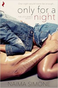 Cover Art for ONLY FOR A NIGHT by Naima Simone
