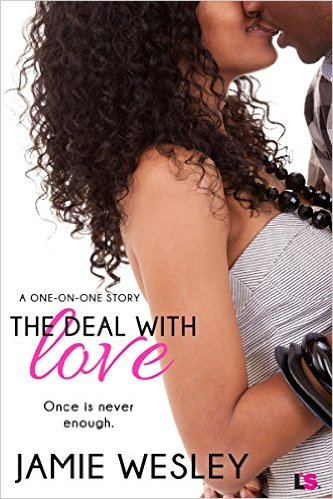 Cover Art for THE DEAL WITH LOVE by Jamie Wesley