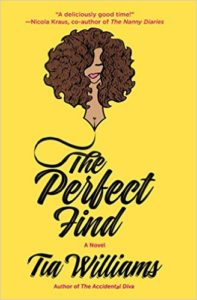 Cover Art for THE PERFECT FIND by Tia Williams