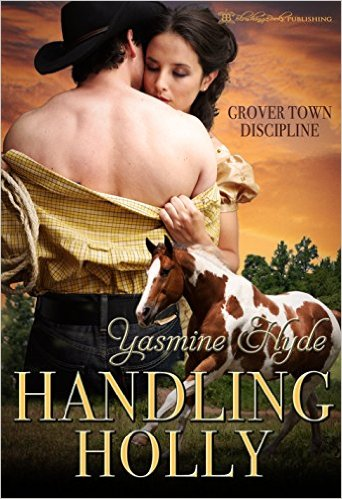 Cover Art for HANDLING HOLLY by Yasmine Hyde
