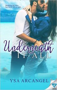 Cover Art for UNDERNEATH IT ALL by Ysa Arcangel