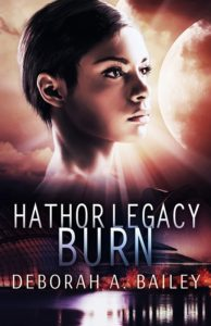 Cover Art for Hathor Legacy: Burn by Deborah Bailey