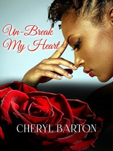 Cover Art for Un-Break My Heart by Cheryl Barton