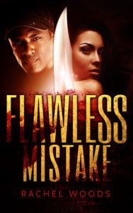 Cover Art for Flawless Mistake by Rachel Woods