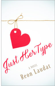 Cover Art for Just Her Type by Reon Laudat