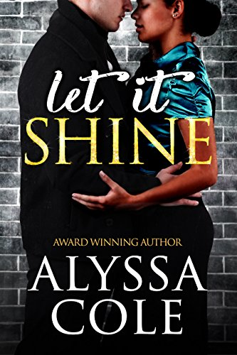 Cover Art for LET IT SHINE by Alyssa Cole