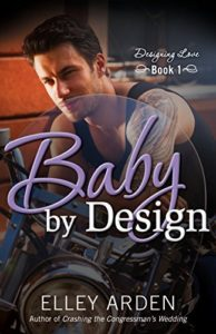 Cover Art for BABY BY DESIGN by Elley Arden