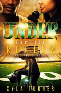 Cover Art for UNDER FURTHER REVIEW by Xyla Turner