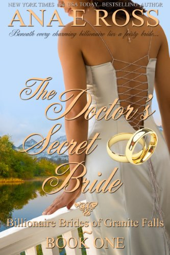Cover Art for THE DOCTOR'S SECRET BRIDE by Ana E, Ross