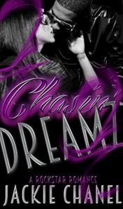 Cover Art for CHASIN' DREAMZ by Jackie Chanel