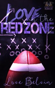 Cover Art for LOVE IN THE RED ZONE by Love Belvin