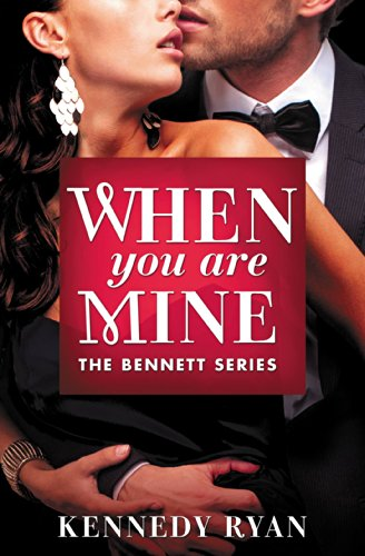 Cover Art for WHEN YOU ARE MINE by Kennedy Ryan