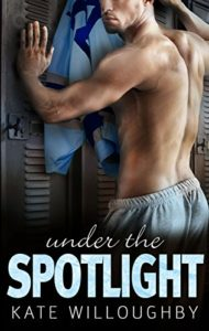 Cover Art for UNDER THE SPOTLIGHT by Kate Willoughby