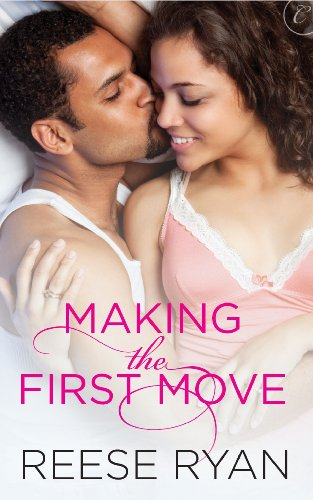 Cover Art for MAKING THE FIRST MOVE by Reese Ryan
