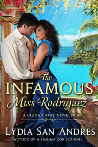 Cover Art for The Infamous Miss Rodriguez by Lydia San Andres