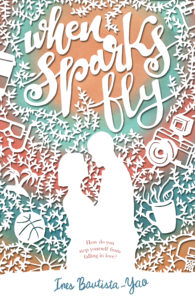 Cover Art for When Sparks Fly by Ines Bautista-Yao