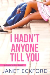 Cover Art for I Hadn't Anyone Till You by Janet Eckford