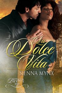Cover Art for La Dolce Vita by Sienna Mynx