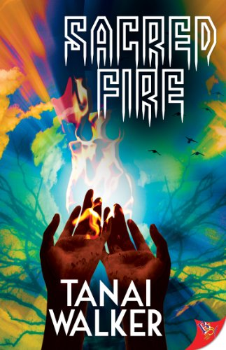 Cover Art for Sacred Fire by Tanai Walker