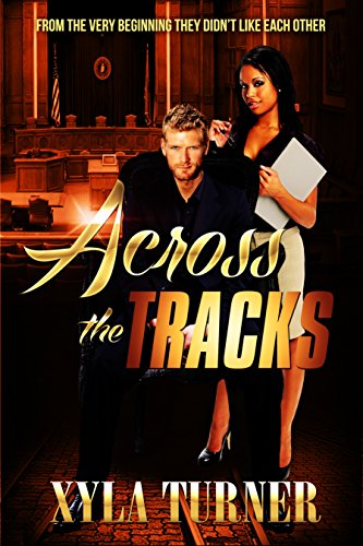 Cover Art for Across The Tracks by Xyla  Turner