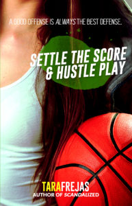 Cover Art for Settle the Score / Hustle Play by Tara Frejas