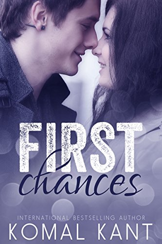 Cover Art for First Chances by Komal  Kant