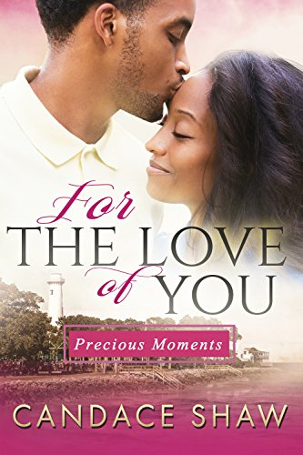 Cover Art for For the Love of You by Candace Shaw