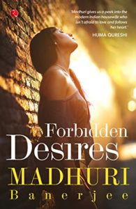 Cover Art for Forbidden Desires by Madhuri  Banerjee