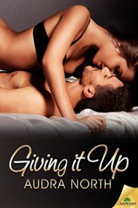 Cover Art for Giving It Up by Audra  North