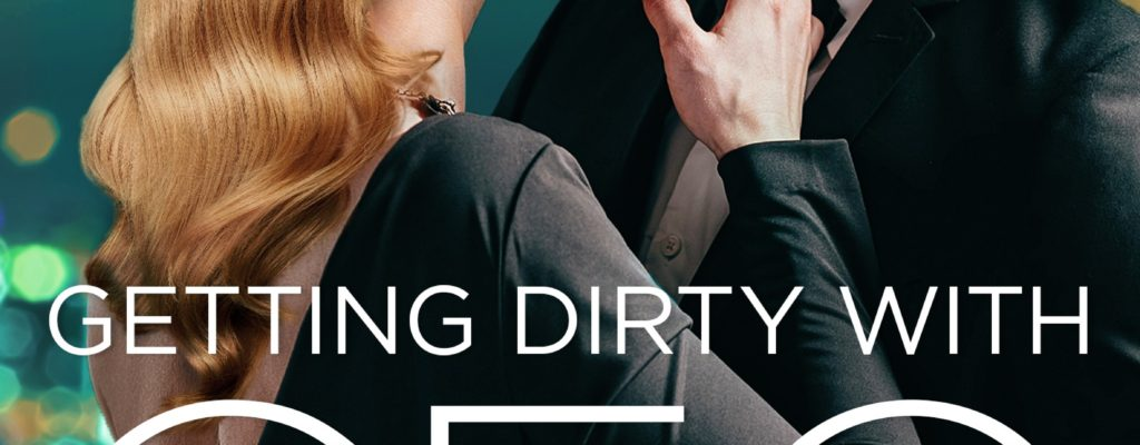 GettingDirtyWithTheCEO-final-cover.jpg