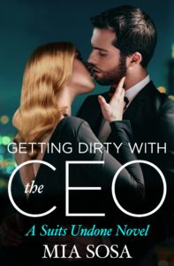 Cover Art for Getting Dirty with the CEO by Mia Sosa
