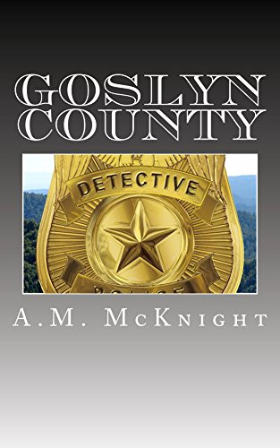 Cover Art for Goslyn County by Goslyn County A.M.