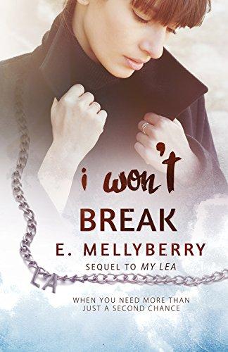 Cover Art for I Won't Break by E.  Mellyberry