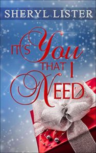 Cover Art for It's You That I Need by Sherly Lister