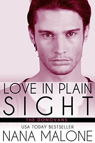 Cover Art for Love in Plain Sight by Nana  Malone